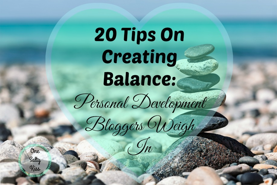 20 tips on creating balance in a busy world